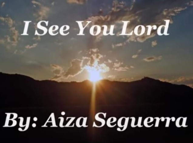 I See You Lord Lyrics Aiza Seguerra