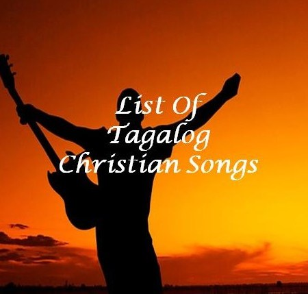 List of Tagalog Christian Songs