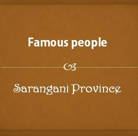 Famous people from Sarangani Province