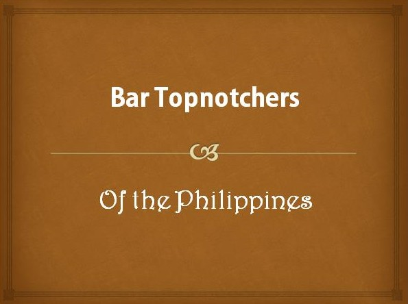 Bar Topnotchers of the Philippines