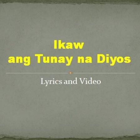 Ikaw ang Tunay na Diyos