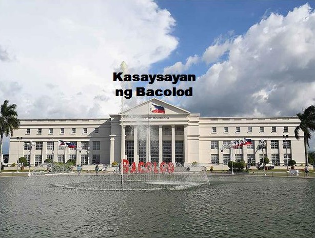 Bacolod City History in Tagalog
