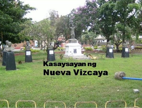 Nueva Vizcaya History Tagalog