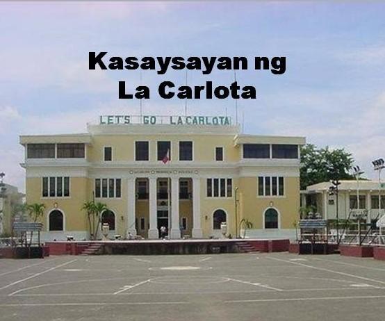 La Carlota City History in Tagalog