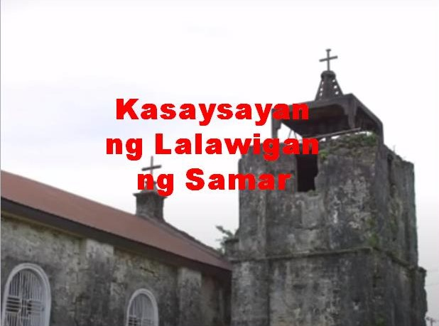 Samar Province History in Tagalog