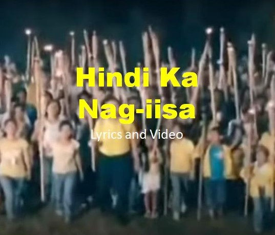 Hindi Ka Nag-iisa Lyrics and Video