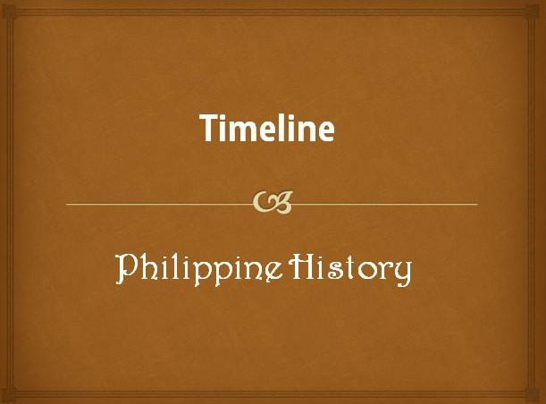 Timeline of Philippine History 1