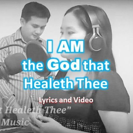 I Am the Lord That Healeth Thee