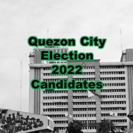 Quezon City Election 2022 Candidates