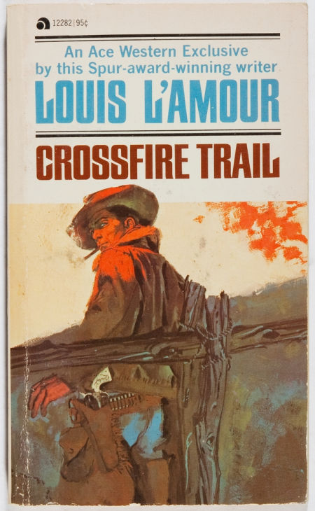 12282 LOUIS LAMOUR Crossfire Trail c1954 nd