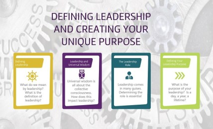 Defining Leadership and Creating Your Unique Purpose - People Development Magazine