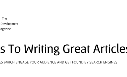 10 Steps To Writing Great Articles - People Development Magazine