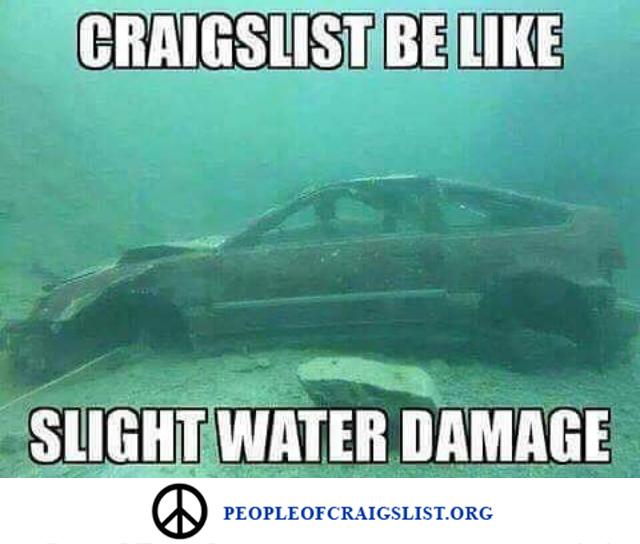 craigslist be like slight water damage