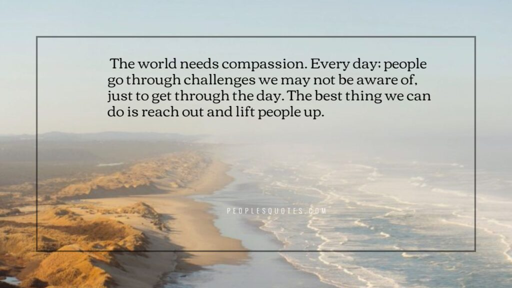 inspirational compassion quotes