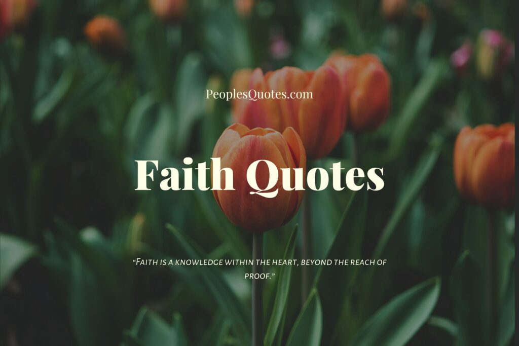 Inspiring Faith Quotes