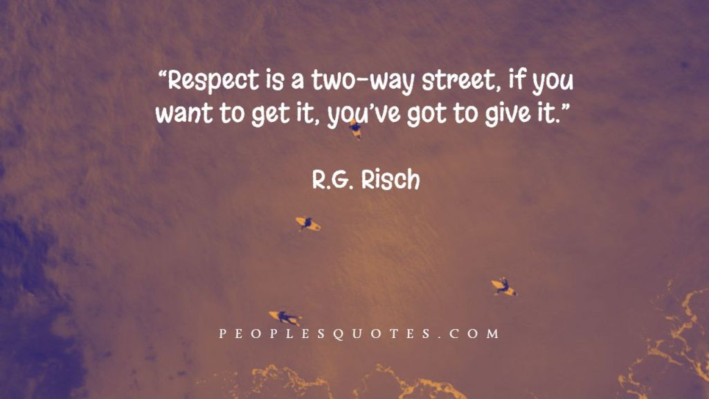 Inspirational Respect Yourself Quotes