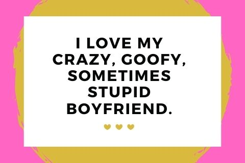 funny quotes about boyfriend
