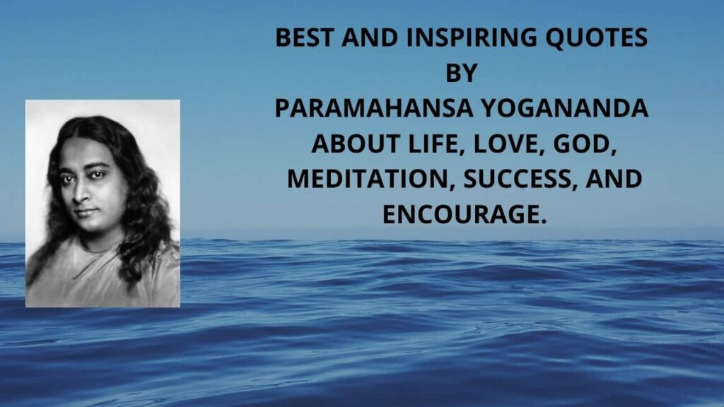 Quotes-by-Paramahansa-Yogananda