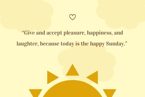 Happy Sunday Quotes in English