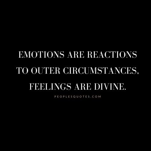 quotes about difference between emotions and feelings