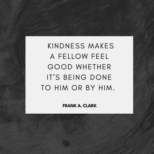 famous people words on kindness