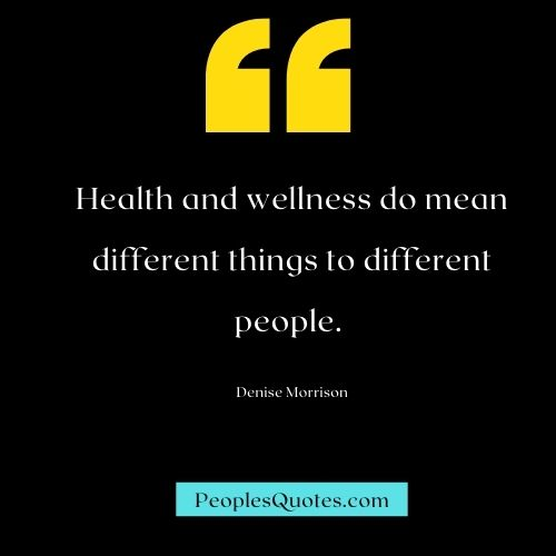short quotes about Health and wellness