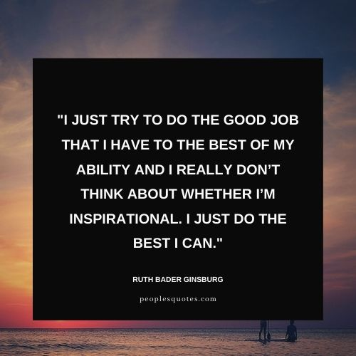 Inspiring Quote from Ruth Bader Ginsburg