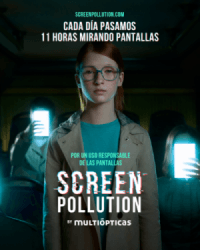 Screen Pollution, la campaña de Multiópticas