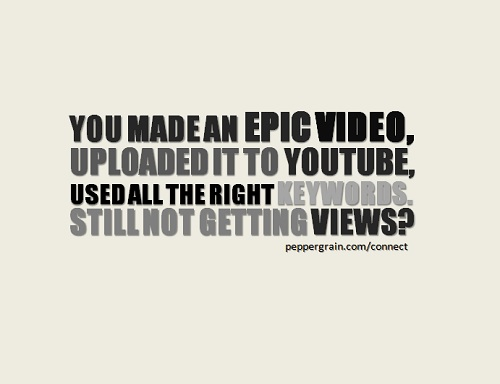 still not getting views
