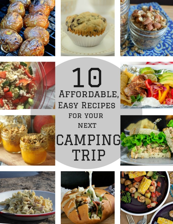 Camping Essentials 10 Affordable Easy Recipes For Your Next