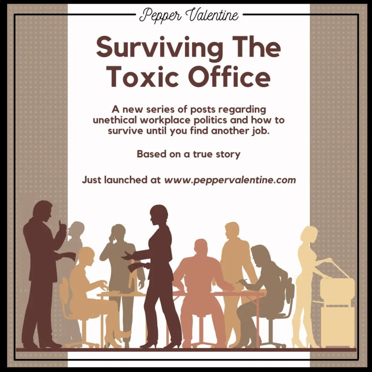 Surviving The Toxic Office
