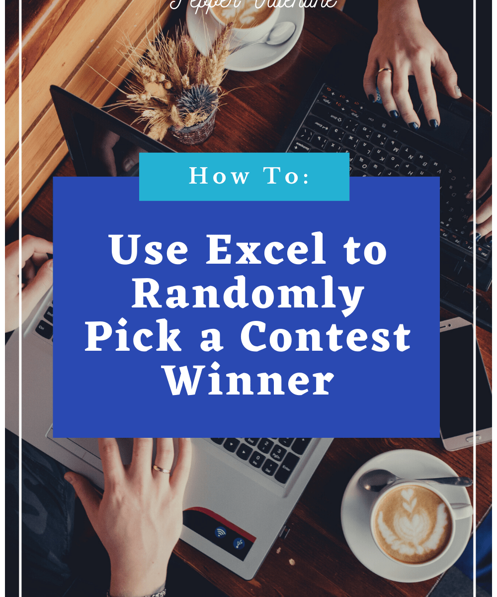 Use Excel to Randomly Pick a Contest Winner