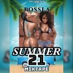 bossla summer 21 mixtape cover