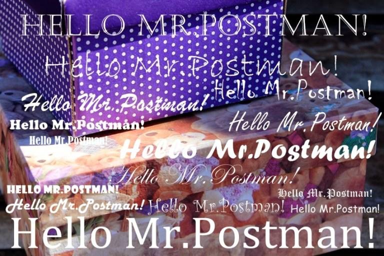 Hello Mr.Postman!