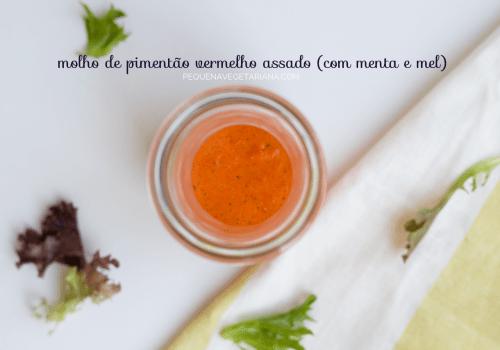 Molho de pimentão vermelho assado (com menta e mel)