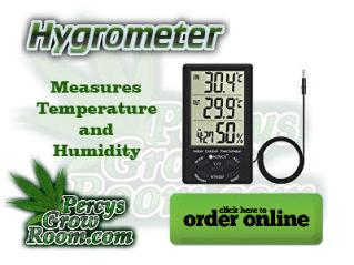 hygrometer, Cannabis growers forum & community, How to grow cannabis, how to grow weed, a step by step guide to growing weed, cannabis growers forum, need help with sick plant, what's wrong with my cannabis plant, percys Grow Room, the Grow Room, percys Grow Guides, we'd growing forum, weed growers community, how to grow weed in coco, when is my cannabis plant ready for harvest, how to feed my cannabis plant, beginners guide to growing weed, how to grow weed for personal use, cannabis plant deficiency, how to germinate cannabis seeds, where to buy cannabis seeds, best weed growers website