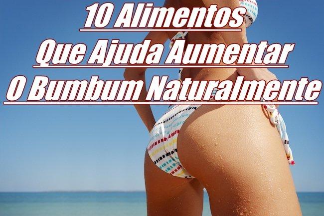 10 Alimentos Que Ajuda Aumentar O Bumbum Naturalmente