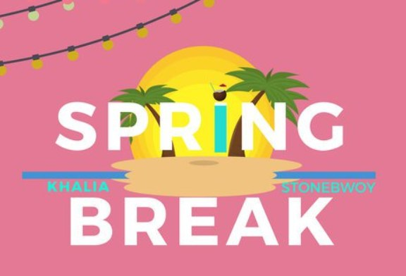 Khalia ft Stonebwoy – Spring Break