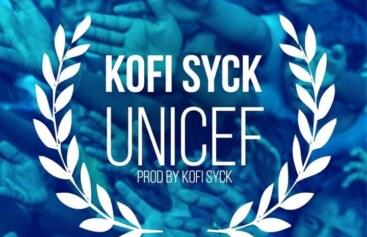 UNICEF OFFICIAL MUSIC VIDEO BY KOFI SYCK