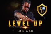 Lord Fargo - Level Up (Mixed By Dream Jay)