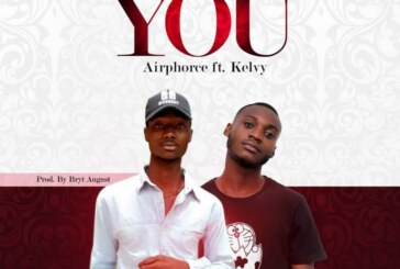Airphorce Ft. Kelvy – Sake Of You (Prod by Bryt August)