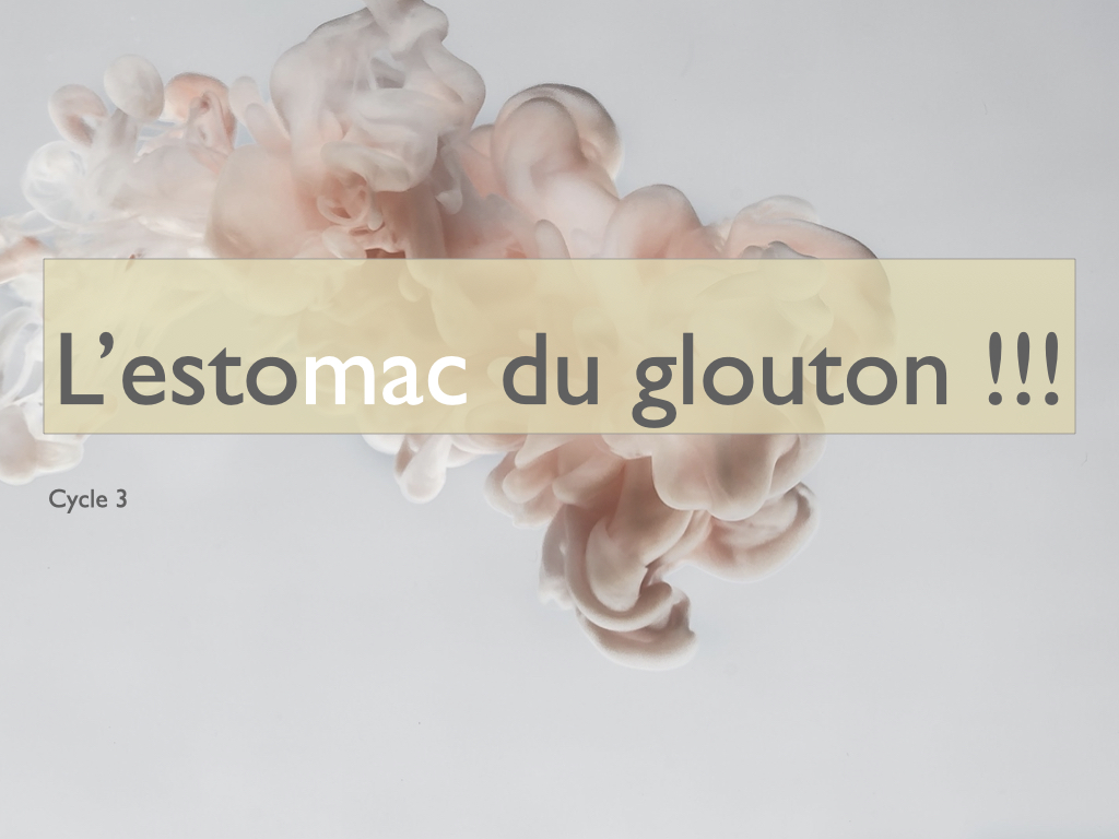 Le glouton, cycle 3, distanciel