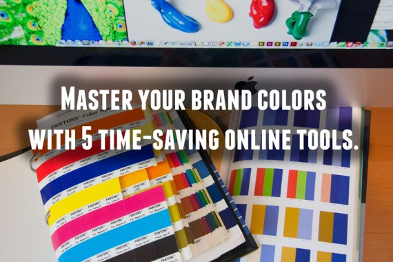 Master brand colors with 5 time-saving online tools
