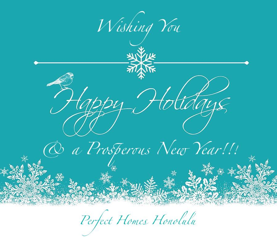 Wishing You Happy Holidays & a Prosperous New Year