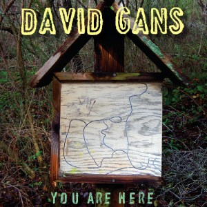 Cover art David Gans You Are Here