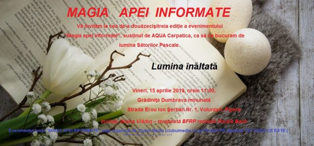 """Lumina celei de-a XXIII-a ediții """"MAGIA APEI INFORMATE"""" susținută de Aqua Carpatica"""