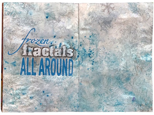 art journal frozen fractals