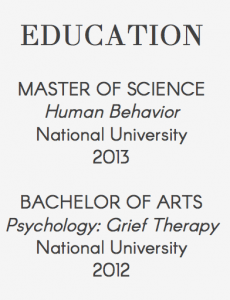 Education listing Dora's MS in Human Behavior and BA in Psychology