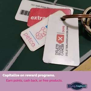 Capitalize on Reward Programs