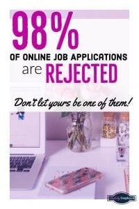 98 percent of job applications are rejected - don't let yours be one of them
